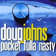 Doug Johns - Pocket Fulla Nasty [New CD]