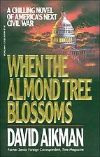 When the Almond Tree Blossoms, Aikman, David, Good Book