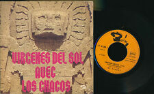"LOS CHACOS 45 TOURS 7"" FRANCE VIRGENES DEL SOL"