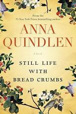 Still Life with Bread Crumbs: A Novel-ExLibrary