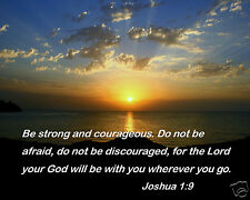 Be Strong and Courageous Bible Verse Joshua 1:9 Quote 8 x 10 Photo #sc2