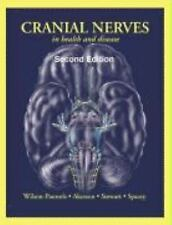 Cranial Nerves in Health and Disease, Sian D. Spacey, Patricia A. Stewart, Eliza
