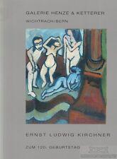 Ernst Ludwig Kirchner: Galerie Henze & Ketterer, (Hrsg.)