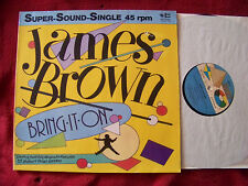 James Brown - Bring it on / The night time is the right time  rare Maxi   Top
