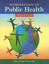 Introduction To Public Health by Schneider, Mary-Jane