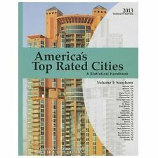 America's Top-Rated Cities 2013: A Statistical Handbook (America's Top Rated Cit