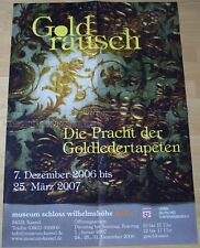 GERMAN EXHIBITION POSTER 2006 - GOLD RUSH - LUXURY OF GOLDEN LETHER WALLPAPERS