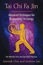 Tai Chi Fa Jin: Advanced Techniques for Discharging Chi Energy-ExLibrary