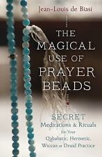 New, The Magical Use of Prayer Beads: Secret Meditations & Rituals for Your Qaba