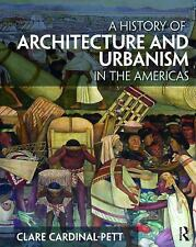 HISTORY OF ARCHITECTURE AND URBANISM IN TH - CLARE CARDINAL-PETT (PAPERBACK) NEW