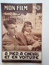 MON FILM N°590 1957 A PIED A CHEVAL ET EN VOITURE / GIL VIDAL - SOPHIE DAUMIER