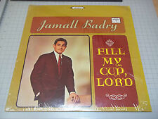 Fill My Cup Lord Jamall Baldry Stereo Gospel LP In Shrink Word Records Fast Ship