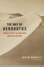 The Way of Herodotus: Travels with the Man Who Invented History-ExLibrary