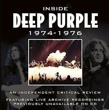 Deep Purple ~ Inside Deep Purple 1974-1976: The Definitive Critical Review