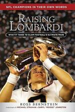 Raising Lombardi: What It Takes to Claim Football's Ultimate Prize, Bernstein, R