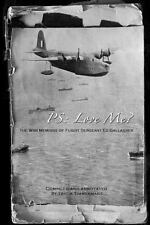 P. S. Love Me? : The War Memoirs of Flight Sergeant Ed Gallagher by Edward...