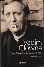 Vladim Glowna - Der Geschichtenerzähler