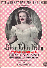 """LITTLE NELLIE KELLY Sheet Music """"It's A Great Day For The Irish"""" Judy Garland"""