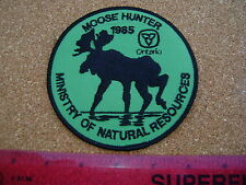 1985 ONTARIO MNR MOOSE HUNTING PATCH badge,flash,crest,deer,bear,elk,Canadian