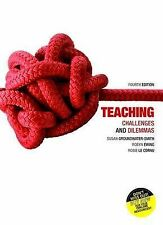 Teaching Challenges and Dilemmas by Susan Groundwater-Smith, Rosie le Cornu, Rob