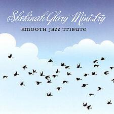 Shekinah Glory Smooth Jazz Tribute by SHEKINAH GLORY TRIBUTE