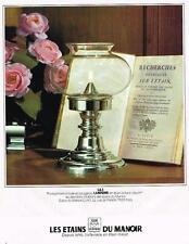 PUBLICITE ADVERTISING  1980   LES ETAINS DU MANOIR    photophore à huile