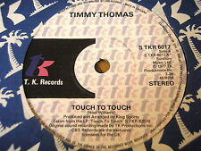"""TIMMY THOMAS - TOUCH TO TOUCH   7"""" VINYL"""
