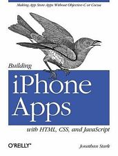 Building Iphone Apps with HTML, CSS, and JavaScript : Making App Store Apps...