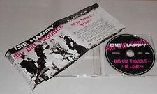 Single CD Die Happy - Big Big Trouble, In Love  2.Tracks 2005 sehr guter Zustand
