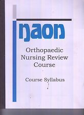 NAON Orthopaedic Nursing Review Course Syllabus Manual NO WRITING (E1-41)