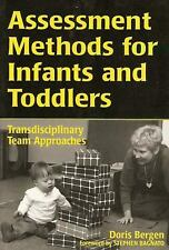 Assessment Methods for Infants and Toddlers: Transdisciplinary Team Approaches