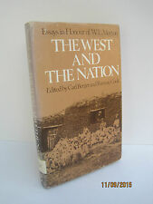 The West and the Nation: Essays in Honour of W.L. Morton by Carl Berger