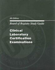 Board of Registry Study Guide: Clinical Laboratory Certification Examinations (B