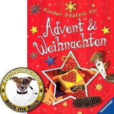 Kinder basteln & backen für Advent und Weihnachten (Plätzchen Weihnachtskarten..