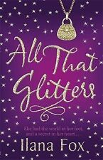 All That Glitters, Fox, Ilana, New Book