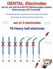 Set of 3  T-9   DENTAL Electrodes  - use with the ART-E1 Electrosurgery system