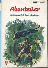 Kurt Vetkake - Abenteuer zwischen Pol und Äquator