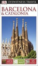 DK Eyewitness Travel Guide: Barcelona & Catalonia (Eyewitness Travel Guides), ,