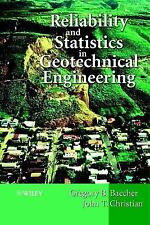 RELIABILITY AND STATISTICS IN GEOTECHNICAL ENGINEERING - NEW HARDCOVER BOOK