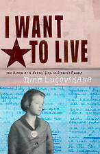 I Want To Live: The Diary Of A Young Girl In Stalins R