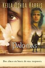 Palomas (Spanish Edition), Harris, Keila Ochoa, New