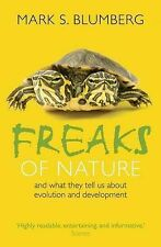 Freaks of Nature: And what they tell us about evolution and development, Blumber