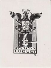 EX-LIBRIS MARCEL LUQUET (1911-1976) IMPRIMEUR AUCH (GERS) GASCOGNE - IPSE FECIT