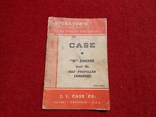 J. I. Case Operators Manual D Engine used on Self Propelled Combines 32 pages