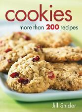 NEW - Cookies: More Than 200 Recipes by Snider, Jill