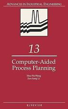 Computer-Aided Process Planning (Advances in Industrial Engineering) (-ExLibrary
