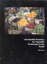 Sustainable Practices for Vegetable Production in the South