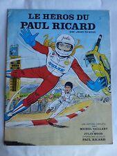 PUBLICITAIRE MICHEL VAILLANT  LES HEROS DU PAUL RICARD    NEUF
