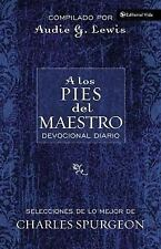A los Pies del Maestro (At the Master's Feet: A Daily Devotional) (Spanish Edit