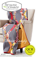 Quilt Pattern ~ URBAN CANDY ~ by Sew Kind of Wonderful